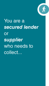 You are a Secured Lender or Supplier